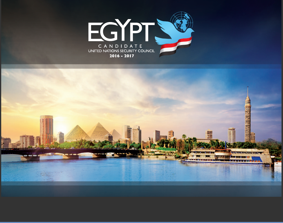 The cover page of Egypt's bid for a non-permanent UN Security Council seat features a polished image of some of Egypt's iconic landmarks (source: mfa.gov.eg)